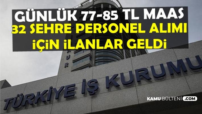 Türkiye İş Kurumu 32 Şehre Personel Alımı Yapıyor-Büro Memuru-Tıbbi Sekreter-İşçi