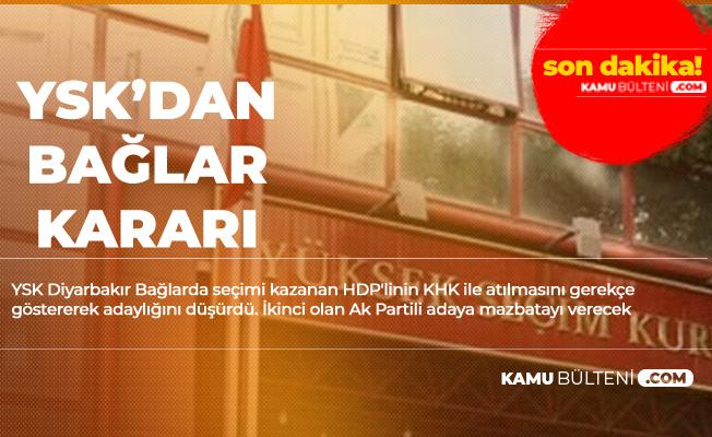 YSK Bağlar'da Kararını Verdi! Mazbata AK Parti'li Adaya Verilecek