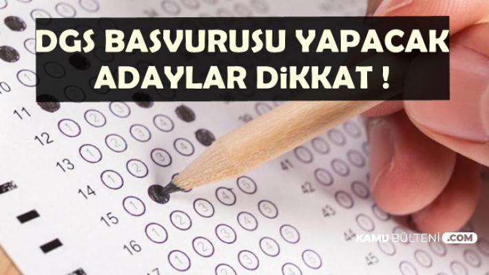 2019 Dikey Geçiş Sınavı (DGS) Başvurusu Yapacak Adaylar Dikkat