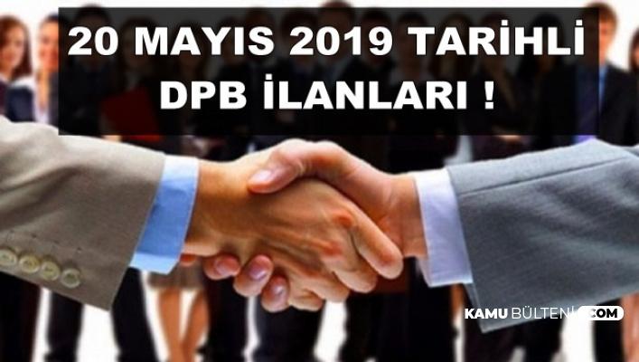 20 Mayıs 2019 Tarihli DPB Kamu Personeli Alımı İlanları