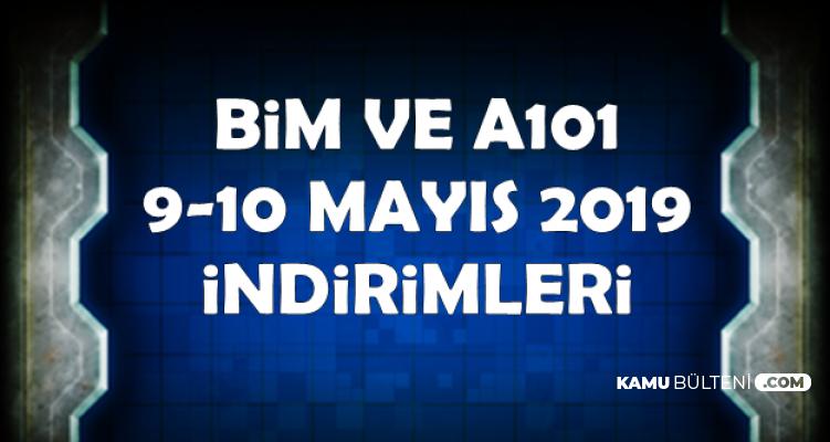A101 ve BİM 9-10 Mayıs 2019 İndirimleri-Aktüel Ürünler Kataloğu