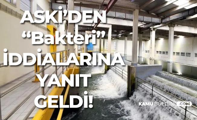 Ankara İçme Suyuyla İlgili 'Lejyoner Baktirisi' İddialarına Yanıt Geldi