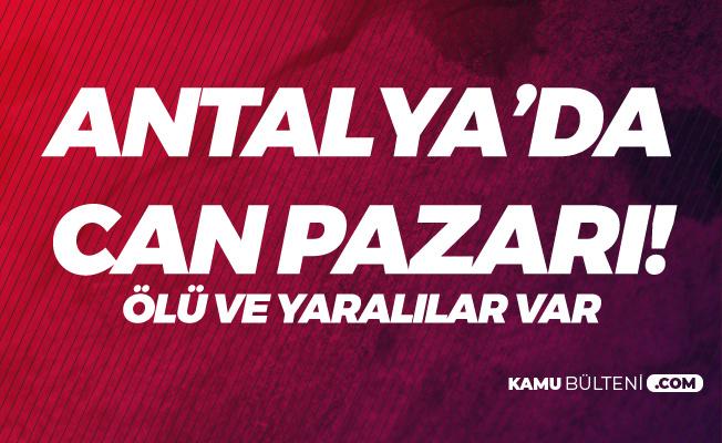 Antalya'da Can Pazarı! 1 Ölü, 17 Yaralı