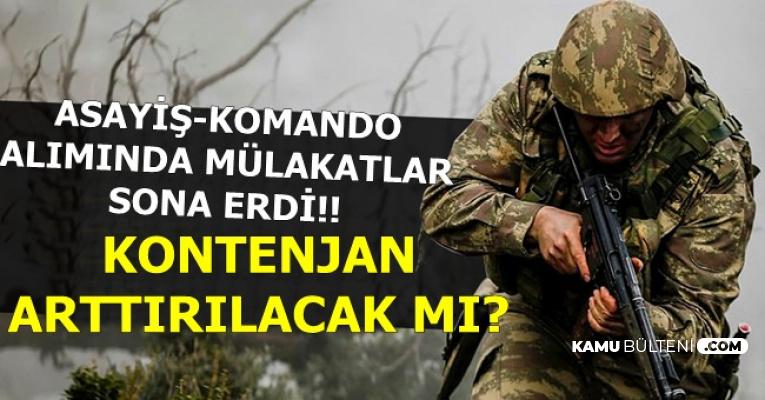 Jandarma 22 Bin Asayiş Komando Uzman Erbaş Alımı Mülakatları Bitti- Kontenjan Arttırılacak mı?