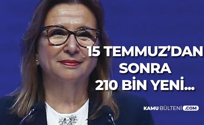 """Bakan Pekcan Açıkladı! 15 Temmuz Hain Darbe Girişiminden Sonra """"210 Bin Yeni Şirket"""""""