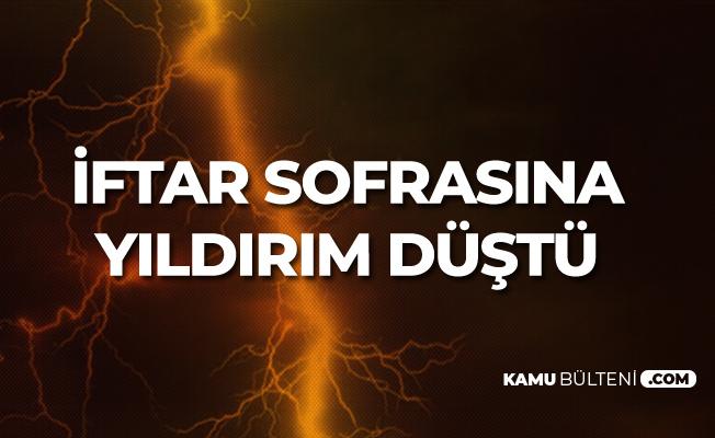 Bitlis'te İftar Sofrasına Yıldırım Düştü! 4 Kişi Yaralandı