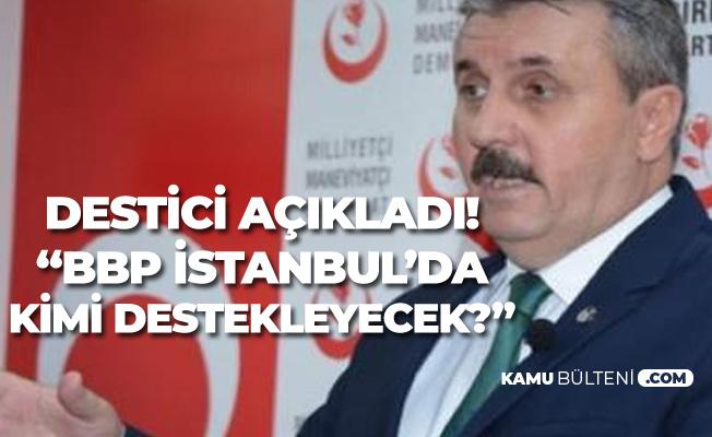 Büyük Birlik Partisi'nden İstanbul Seçimleriyle İlgili Karar!