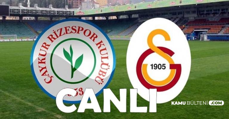 Çaykur Rizespor Galatasaray 2-3 Maç Özeti ve Güncel Lig Puan Durumu