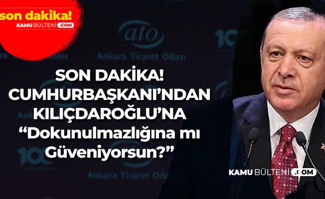 Cumhurbaşkanı Erdoğan'dan Flaş 'Kılıçdaroğlu' Açıklaması: Dokunulmazlığına mı güveniyorsun?
