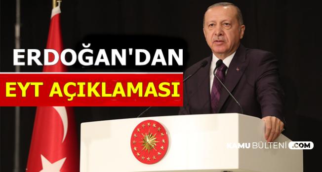 Cumhurbaşkanı Erdoğan'dan Emeklilikte Yaşa Takılanlar-EYT Cevabı