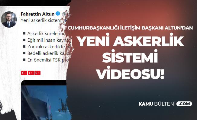 Cumhurbaşkanlığı'ndan 'Yeni Askerlik Sistemi' Videosu : En Önemlisi TSK Profesyonelleşecek