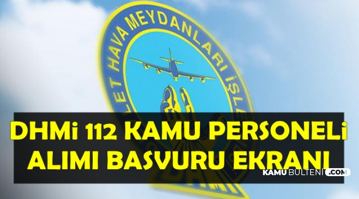 DHMİ 35 Havalimanına Kamu Personeli Alıyor: Başvuru Ekranı Açıldı
