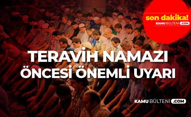 İstanbul Müftülüğü'nden Teravih Namazı Öncesi Önemli Uyarı