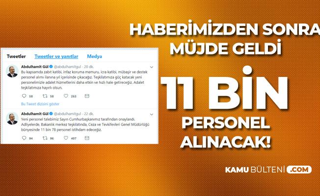 Kamu Bülteni Yazmıştı! Adalet Bakanlığı Açıklamayı Yaptı! 11 Bin Personel Alınacak