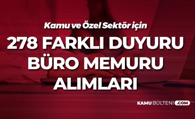 Özel Sektör ve Kamu için Türkiye Geneli Büro Memuru Alımı Duyuruları İŞKUR'da Yayımlanıyor