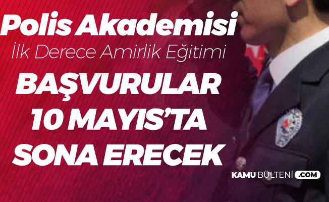 Polis Akademisi 3 Mayıs'ta Duyurmuştu! İlk Derece Amirlik Başvurularında Sona Gelindi (45 Yaş Şartı)