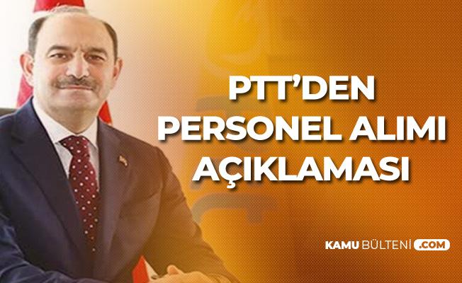 PTT Genel Müdürü'nden Personel Alımı Açıklaması: Hedef 100 Bin Çalışan