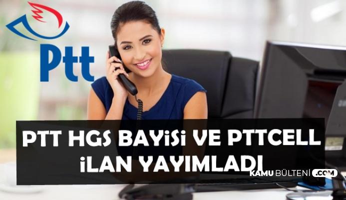 PTTCELL ve PTT HGS Bayisi Personel Alımı İlanı Yayımladı