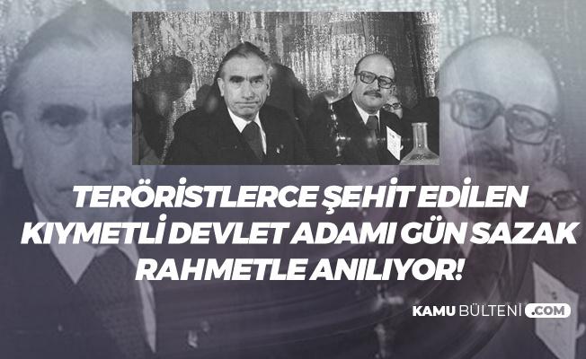 Şehit Devlet Adamı 'Gün Sazak' Rahmetle Anıldı