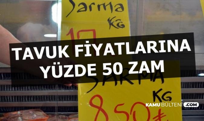 Tavuk Fiyatlarına Yüzde 50 Zam