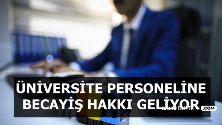 Üniversite Personellerine Becayiş Müjdesi (Becayiş Nedir?)