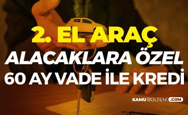 Vakıfbank'tan Taşıt Almak İsteyenlere Özel Kredi! 60 Ay Taksitle 2. El Taşıt Kredisi Kampanyası