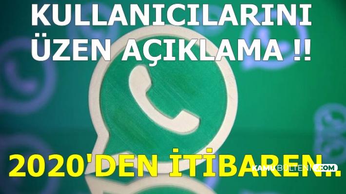 WhatsApp'tan Tepki Çeken Karar: 2020'den İtibaren..