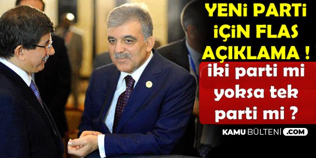 Yeni Parti İçin Flaş Açıklama: Abdullah Gül ile Ahmet Davutoğlu..