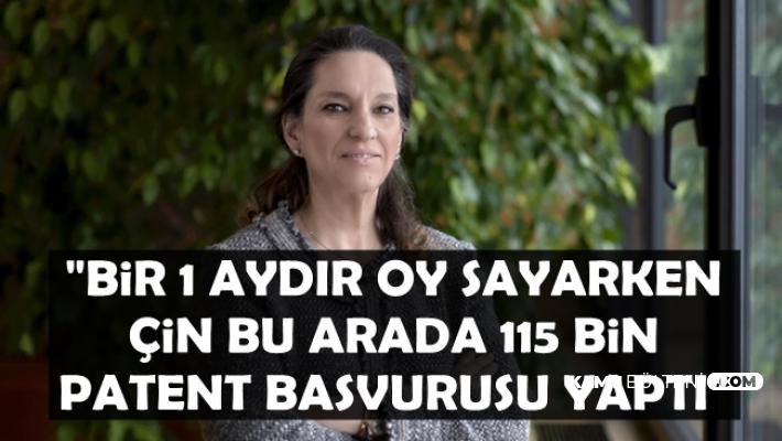 """Zeynep Bodur Okyay: """"Biz 1 aydır oy sayarken Çin 115 bin Patent başvurusu yaptı"""""""