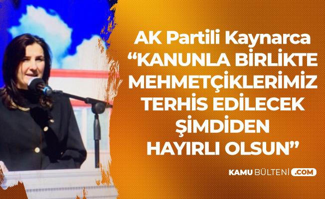 AK Partili Kaynarca: Mehmetçiklerimizin Terhisi Gerçekleşecek