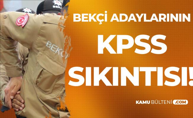 Bekçi Adaylarının KPSS Sıkıntısı!
