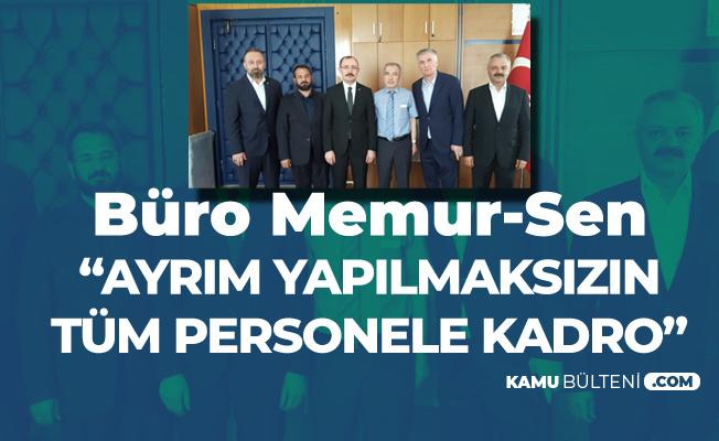 Büro Memur-Sen'den 'Sözleşmeli Tüm Personele Kadro' Talebi