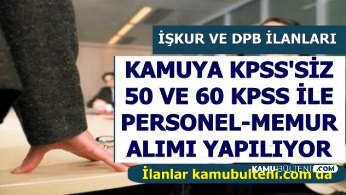 DPB ve İŞKUR Kamu İlanları: KPSS'siz 50-60 KPSS ile Personel-Memur Alımı