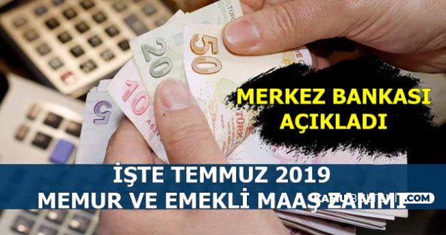Emekli ve Memurların Temmuz 2019 Maaş Zam Oranı Hakkında Açıklama-Enflasyon Farkı Ne Kadar?