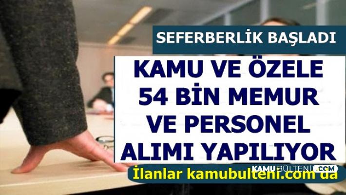 Erdoğan Talimat Verdi İlanlar Geldi: Kamuya, Özele ve Belediyelere 54 Bin Memur-Personel Alımı
