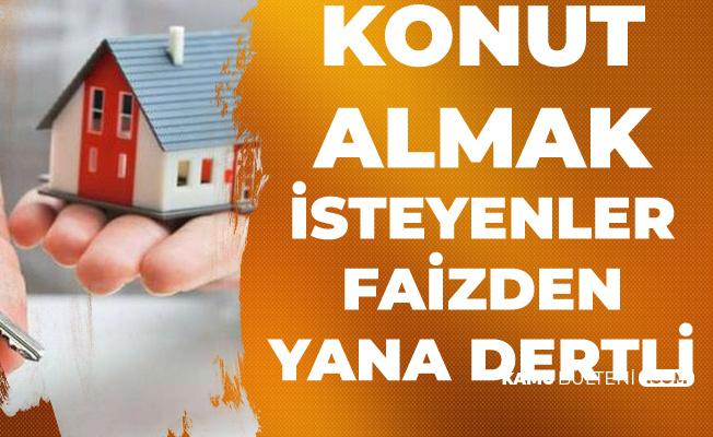 Ev Almak İsteyenler Konut Kredisi Faizlerinin Düşmesini İstiyor
