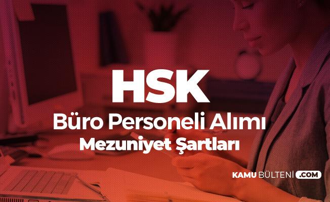 HSK Büro Personeli Alımı Mezuniyet Şartları