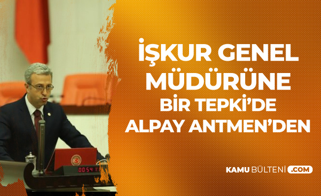 İŞKUR Genel Müdürü'ne Mecliste Tepki: 5 Milyon İşsiz Varken...