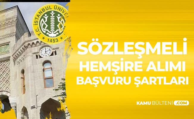 İstanbul Üniversitesi Cerrahpaşa Rektörlüğü'ne 40 Sözleşmeli Hemşire Alımı Başvuru Şartları