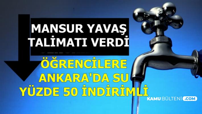 Mansur Yavaş Talimatı Verdi: Ankara'da Su, Öğrencilere Yüzde 50 İndirimli Olacak