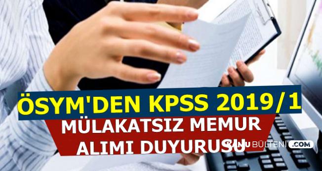 ÖSYM'den KPSS 2019/1 Merkezi Atama Tercih Tarihi Duyurusu-Mülakatsız Kamu Personel Alımı
