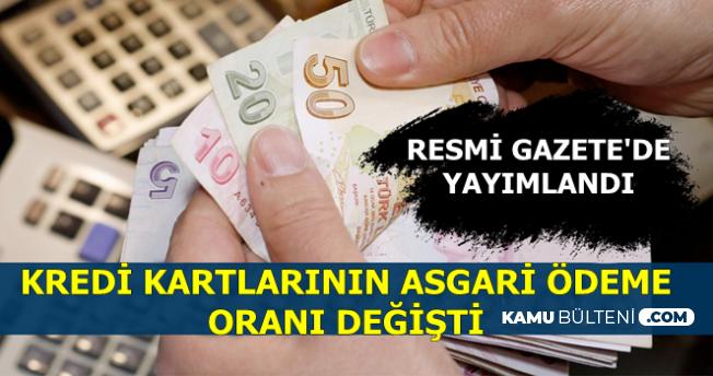 Resmi Gazete'de Yayınlandı: Kredi Kartı Asgari Ödeme Oranı Değişti