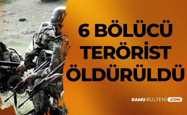 Siirt'te 6 Bölücü Terörist Etkisiz Hale Getirildi
