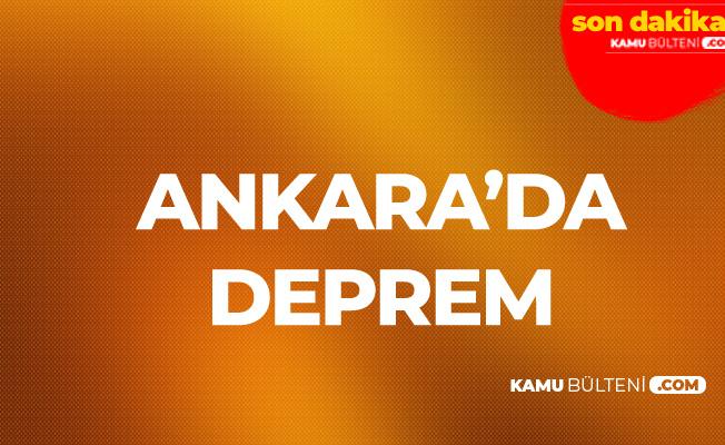 Son Dakika! Ankara'da Deprem! AFAD Büyüklüğünü Açıkladı