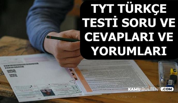 TYT Türkçe Soru ve Cevapları ile Aday Yorumları