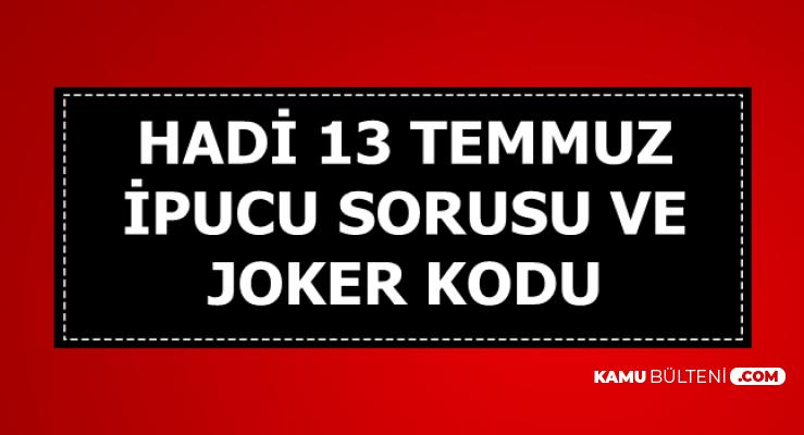 13 Temmuz Hadi İpucu Sorusu ve Joker Kodu 'Mazlumu Getirin Bana' Repliğiyle Ünlü Film