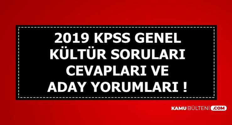 2019 KPSS GK Genel Kültür Soru ve Cevapları-Aday Yorumları (Tarih-Yurttaşlık-Coğrafya-Güncel Bilgiler)