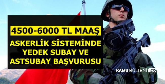 4500-6000 TL Maaş-Tek Tip Askerlikte Yedek Subay-Astsubay Alımı Başvurusu Nasıl Yapılır?