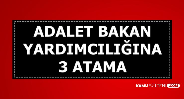 Adalet Bakan Yardımcılığına 3 Atama-Zekeriya Birkan, Şaban Yılmaz, Uğurhan Kuş Kimdir? Nerelidir?