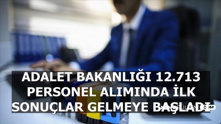 Adalet Bakanlığı 12 Bin 713 Personel Alımında İlk Sonuçlar Açıklanmaya Başladı